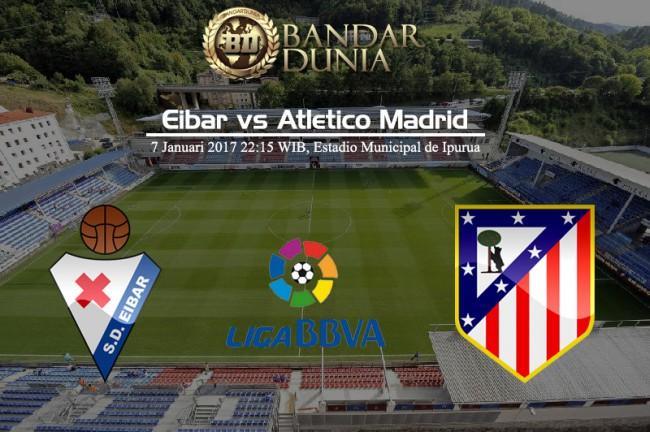 Prediksi Skor Eibar vs Atletico Madrid 7 Januari 2017